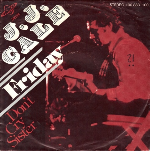 J.J. Cale Friday